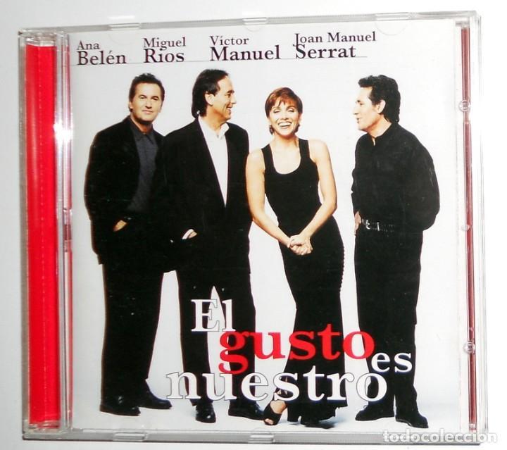 CD - EL GUSTO ES NUESTRO - ANA BELEN, MIGUEL RIOS, VICTOR MANUEL, SERRAT - BMG 1996 - EN DIRECTO (Música - CD's Melódica )