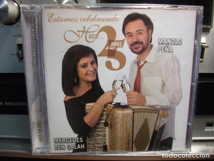 MANOLO PEÑA & MERCEDES BEN SALAH ESTAMOS CELEBRANDO HACE 25 AÑOS ASTURIAS SFA (Música - CD's Country y Folk)