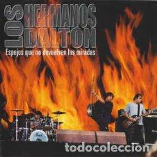 CDs de Música: LOS HERMANOS DALTON - ESPEJOS QUE NO DEVUELVEN LAS MIRADAS (CD, MAXI). Lote 106139847