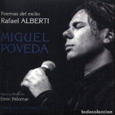 CDs de Música: MIGUEL PÓVEDA / CD LTD DIGIPACK * POEMAS DEL EXILIO * RAFAEL ALBERTI * EDICIÓN LIMITADA GATEFOLD . Lote 106551695