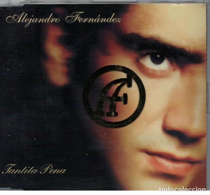 ALEJANDRO FERNANDEZ-CD SINGLE TANTITA PENA (Música - CD's Latina)
