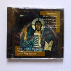 CDs de Música: FREDERIC MOMPOU, MANUEL BLANCAFORT - MÚSICA RELIGIOSA PER A COR I ORGUE - (PRECINTADO). Lote 106615867