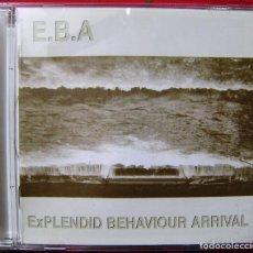 CDs de Música: E.B.A.EXPLENDID BEHAVIOUR ARRIVAL...ALAN BOGUSLAVSKY (EX HEROES DEL SILENCIO)...MUY RARO ARAGON. Lote 106781491