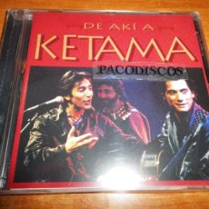 CDs de Música: KETAMA DE AKI A KETAMA CD ALBUM PRECINTADO 1995 ANTONIO CARMONA DUOS ANTONIO VEGA Y ANTONIO FLORES. Lote 106794004