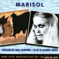 CDs de Música: MARISOL - HÁBLAME DEL MAR, MARINERO + SI NO TE QUISIERA TANTO - 2 LPS EN 1 CD - 20 TRACKS - BMG 1999. Lote 107251275