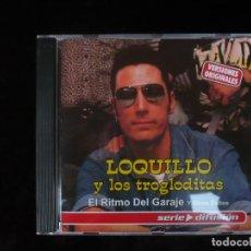 CDs de Música: LOQUILLO Y TROGLODITAS EL RITMO DEL GARAJE Y OTROS EXITOS - NUEVO A ESTRENAR PERO DESPRECINTADO. Lote 107321107