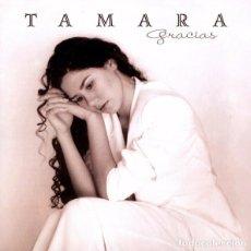 CDs de Música: TAMARA ?– GRACIAS - CD ALBUM SPAIN 1999. Lote 107442579