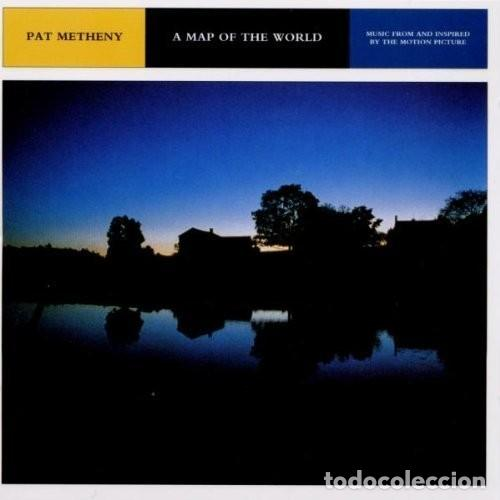 A MAP OF THE WORLD / PAT METHENY CD BSO (Música - CD's Bandas Sonoras)