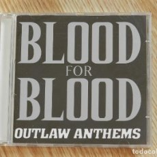 CDs de Musique: CD BLOOD FOR BLOOD - OUTLAW ANTHEMS VICTORY RECORDS CHICAGO USA AÑO 2001 HARDCORE PUNK. Lote 107643543