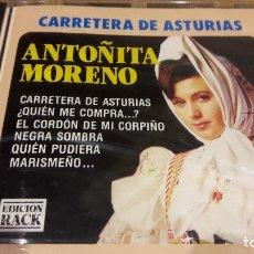 CDs de Música: ANTOÑITA MORENO / CARRETERA DE ASTURIAS / CD / DIVUCSA-1992 / 10 TEMAS / PRECINTADO.. Lote 107699611