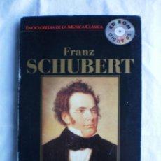 CDs de Música: ENCICLOPEDIA DE LA MUSICA CLASICA Nº 19. FRANZ SCHUBERT. Lote 107710627