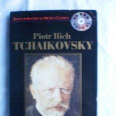 CDs de Música: ENCICLOPEDIA DE LA MUSICA CLASICA Nº18. PIOTR ILICH TCHAIKOVSKY. Lote 107710715