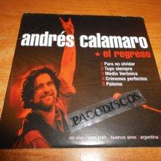 CDs de Música: ANDRES CALAMARO EL REGRESO CD MAXI SINGLE EP PROMOCIONAL 2005 LOS RODRIGUEZ CONTIENE 5 TEMAS. Lote 107685507