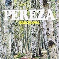 CDs de Música: PEREZA - BARCELONA (EDICIÓN ESPECIAL LIMITADA DVD CONCIERTO ACÚSTICO +CD RAREZAS) PRECINTADO!!!. Lote 107825995