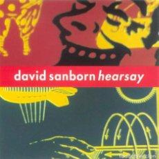 CDs de Música: HEARSAY / DAVID SANBORN. Lote 107851835