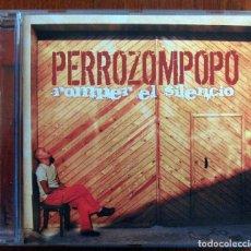 CDs de Música: PERROZOMPOPO - ROMPER EL SILENCIO - 2004 - NICARAGUA - RAMON MEJIA. Lote 107897559