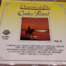 CDs de Música: ORQUESTAS DE ORO / VOL. 2 / CARLOS RAVEL / CD / DIVUCSA / 14 TEMAS / LUJO.. Lote 107995571