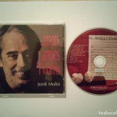 CDs de Música: CD ORIGINAL - JORDI MOLTO - CATALUÑA - AMORS AMICS I VIOLINS - 2008. Lote 108028027