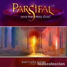 CDs de Música: CD JUAN CARLOS GARCÍA - PARSIFAL AND THE HOLY GRAIL (RAREZA, 2006). Lote 108283127