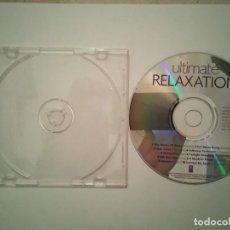 CDs de Música: CD ORIGINAL - ULTIMATE RELAXATION - RELAJANTE - AMBIENTAL . Lote 108285023