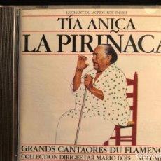 CDs de Música: TÍA ANICA LA PIRIÑACA GRANDS CANTAORES DU FLAMENCO. Lote 108332903