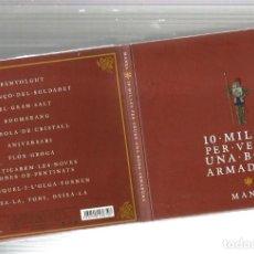 CDs de Música: CD MANEL : 10 MILLES PER VEURE UNA BONA ARMADURA ( DIGIPACK, LLIBRET ). Lote 108443691