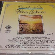 CDs de Música: ORQUESTAS DE ORO / VOL. 6 / HENRY SALOMON / CD / DIVUCSA / 14 TEMAS / LUJO.. Lote 108680851