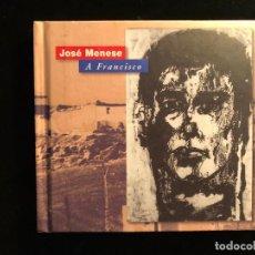 CDs de Música: JOSÉ MENESE A FRANCISCO CON LIBRETO. Lote 108742927