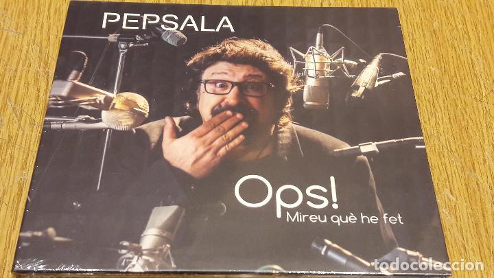 PEP SALA / OPS ! MIREU QUÈ HE FET / DIGIPACK-DOBLE CD / 31 TEMAS / PRECINTADO. (Música - CD's Otros Estilos)