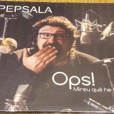 CDs de Música: PEP SALA / OPS ! MIREU QUÈ HE FET / DIGIPACK-DOBLE CD / 31 TEMAS / PRECINTADO.. Lote 253083525