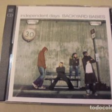 CDs de Música: INDEPENDENT DAYS / BACKYARD BABIES - AÑO 2001 - 2 CD. Lote 108799175