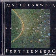 CDs de Música: MATI KLARWEIN & PERT JERNBERG : NO MANS LAND - 1997 RUB A DUB - CARLOS SANTANA - ULTIMAS COPIAS!. Lote 109310691