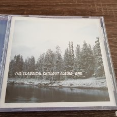 CDs de Música: THE CLASSICAL CHILLOUT ALBUM ONE - CD EXITOS CHILLOUT. Lote 109356060