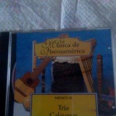 CDs de Musique: TRIO CALAVERAS. MÉXICO III. Lote 109367063