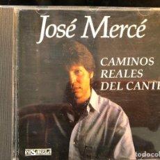 CDs de Música: JOSÉ MERCÉ CAMINOS REALES DEL CANTE. Lote 109374123