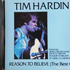 CDs de Música: TIM HARDIN. REASON TO BELIEVE ( THE BEST OF). CD. Lote 109432119