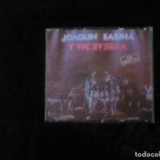 CDs de Música: JOAQUIN SABINA Y VICEVERSA EN DIRETO 2 CD'S - NUEVO SOLO DESPRESINTADO . Lote 109480483