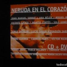 CDs de Música: NERUDA EN EL CORAZON - CONTIENE 1 CD + 1 DVD - NUEVO SOLO DESPRESINTADO . Lote 109481775