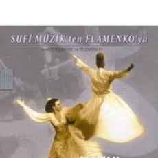 CDs de Música: SUFI MÜZIK'TEN FLAMENKO'YA - FROM SUFI MUSIC TO FLAMENCO - CD. Lote 109490595