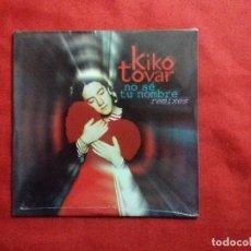 CDs de Música: KIKO TOVAR NO SE TU NOMBRE REMIXES CD SINGLE PRECINTADO AÑO 2000 3 TEMAS. Lote 109507707
