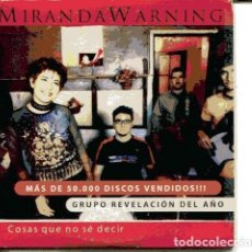 CDs de Música: MIRANDA WARNING / COSAS QUE NO SE DECIR (CD SINGLE CARTON PROMO 2000) . Lote 109545947