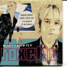 CDs de Música: ROXETTE / WISH Y COULD FLY (CD SINGLE CARTON PROMO 1999) . Lote 109547095