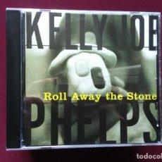 CDs de Música: KELLY JOE PHELPS-ROLL AWAY THE STONE (CD) SIMILAR: COREY HARRIS . Lote 109553483
