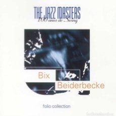 CDs de Música: BIX BEIDERBECKE / THE JAZZ MASTERS. Lote 109844663