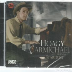 Music CDs - HOAGY CARMICHAEL AND FRIENDS - STARDUST - CD DOBLE PRIMO 2011 NUEVO - 110021967
