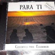 CDs de Música: PARA TI - CANCIONES PARA ENAMORAR - 2001. Lote 110063663