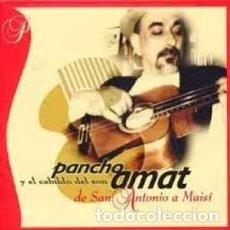 CDs de Música: PANCHO AMAT Y EL CABILDO DEL SON - DE SAN ANTONIO A MAISÍ (RESISTENCIA, 104 CD, 2000) COMO NUEVO!!!. Lote 110150987