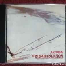 CDs de Música: LOS SABANDEÑOS (A CUBA) CD 1999 - NICOLAS GUILLEN - NUEVA TROBA CUBANA * MUY DIFICIL EN CD. Lote 110171167