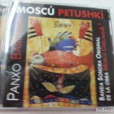 CDs de Música: MOSCU PETUSHKI -PANXO BARRERA - CD -BANDA SONORA DE LA OBRA MOSCU CERCANIAS -N.. Lote 110560103