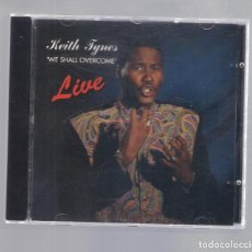CDs de Música: KEITH TYNES - WE SHALL OVERCOME LIVE (CD 1993, RAVEN KT 191093). Lote 221090832